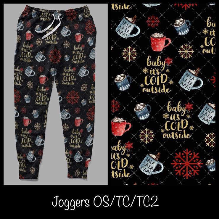Baby It's Cold Outside Joggers