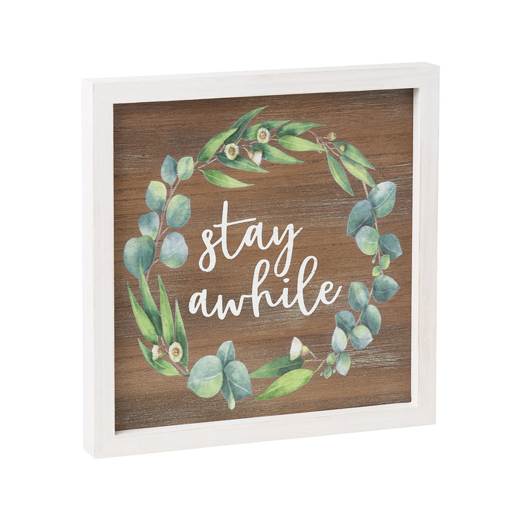 Stay Awhile Framed Sign