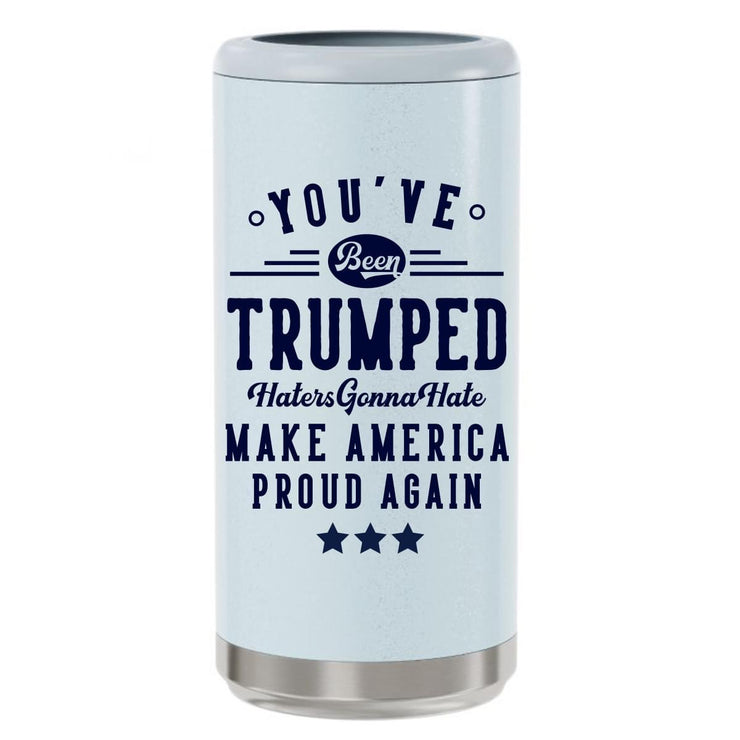 You've been Trumped Slim Can Cooler