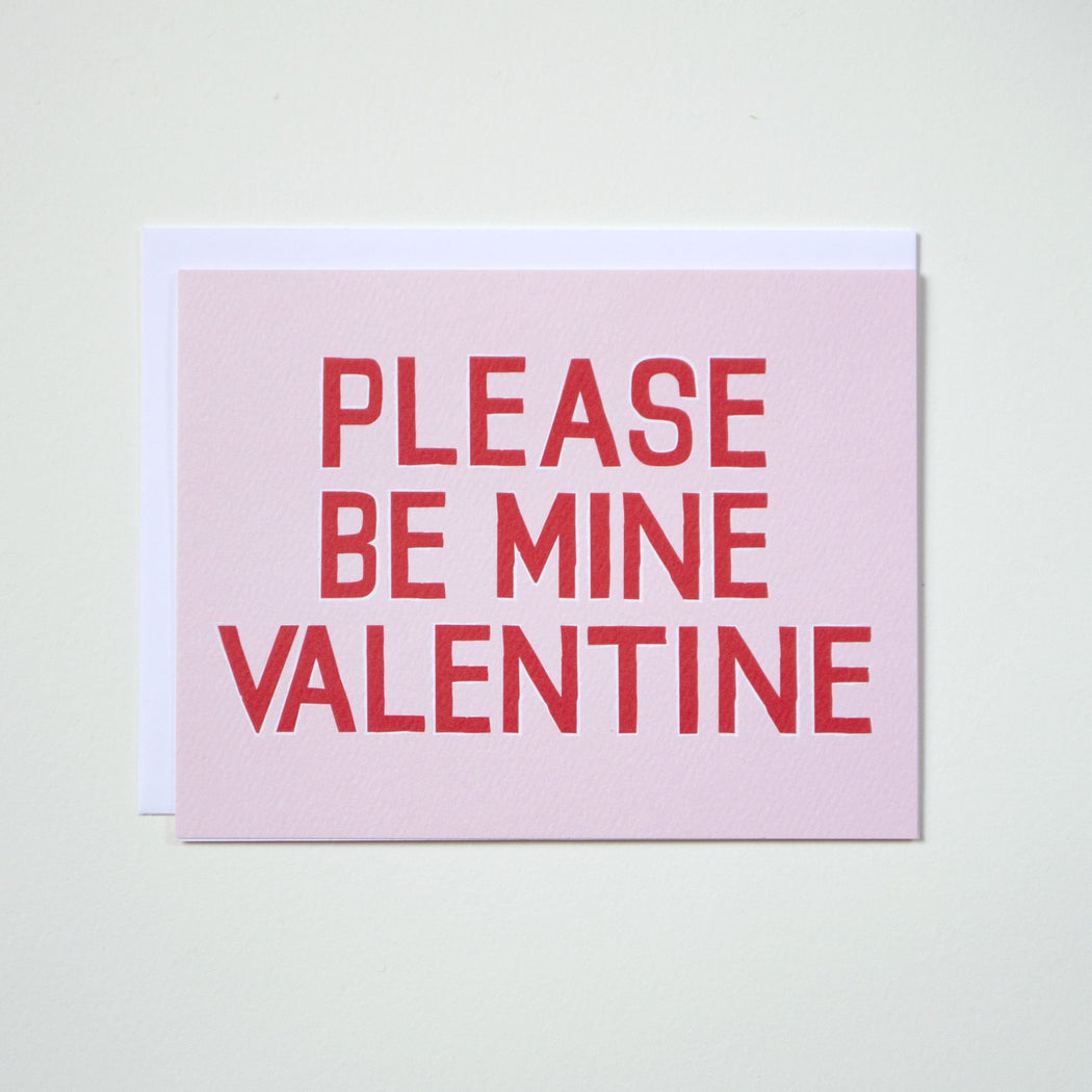 Please Be Mine Valentine - Valentine's Day Note Card