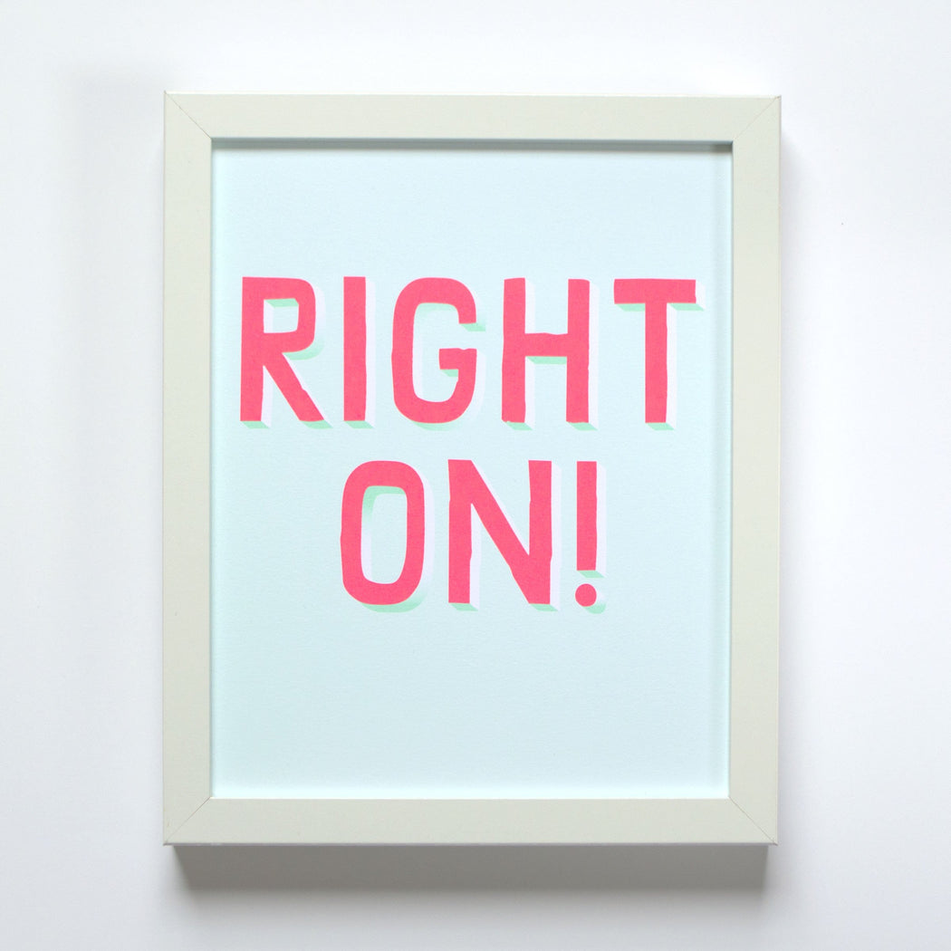 Right On! Affirmation Offset Print in mint and neon pink