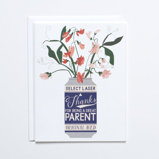Thanks for Being a Great Parent Beer Can with Sweet Peas Note Card