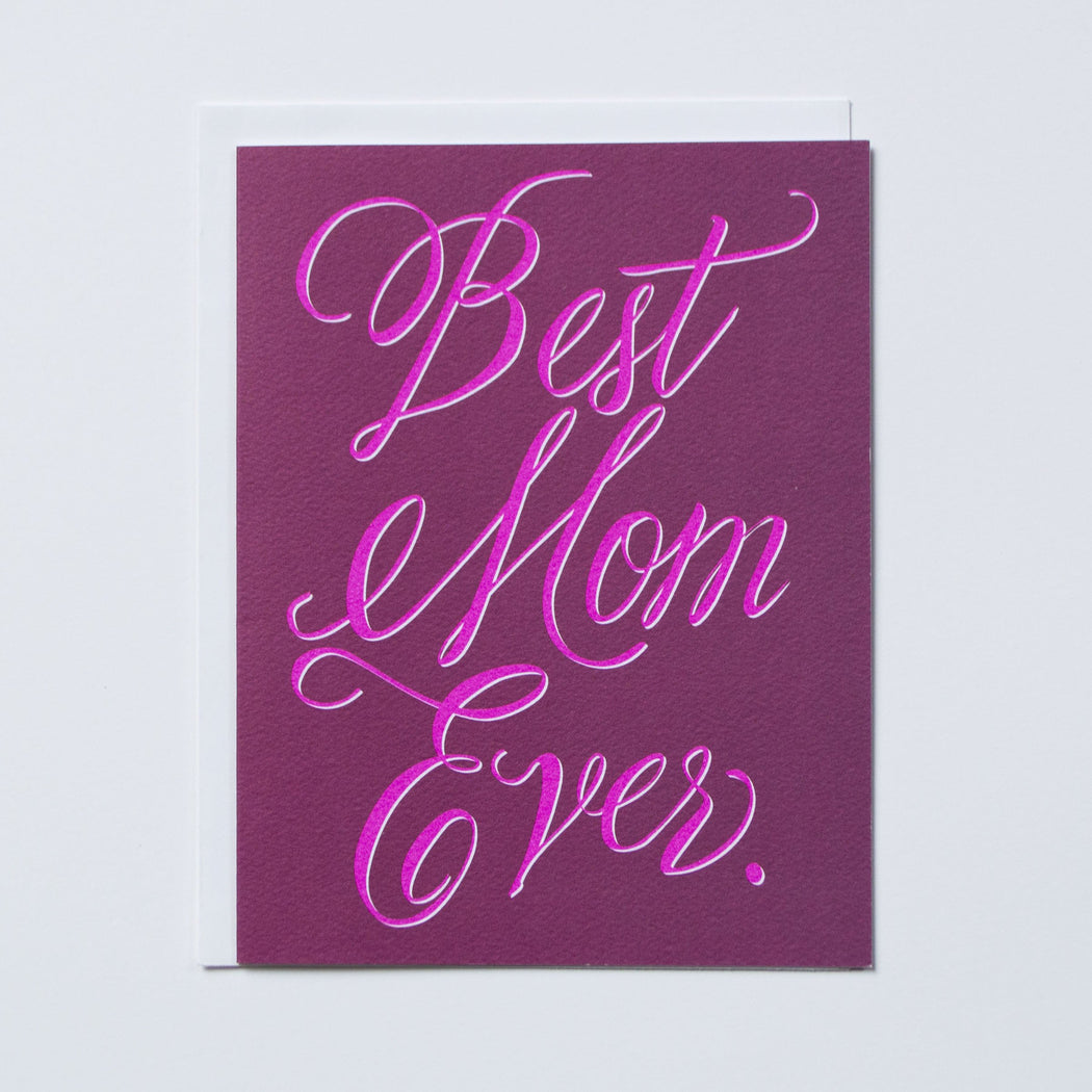 Best Mom Ever Note Card
