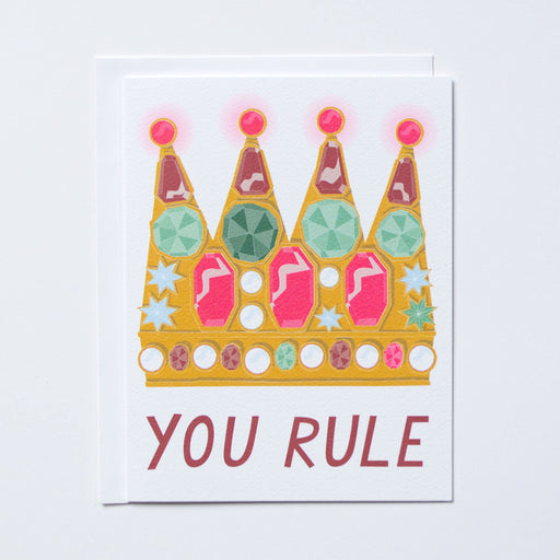 You Rule Crown Card