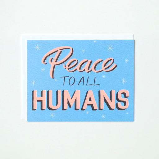 hand lettering, vintage signage, peace to all humans notecard