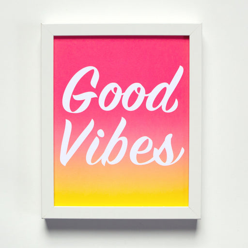 Good Vibes Affirmation Print