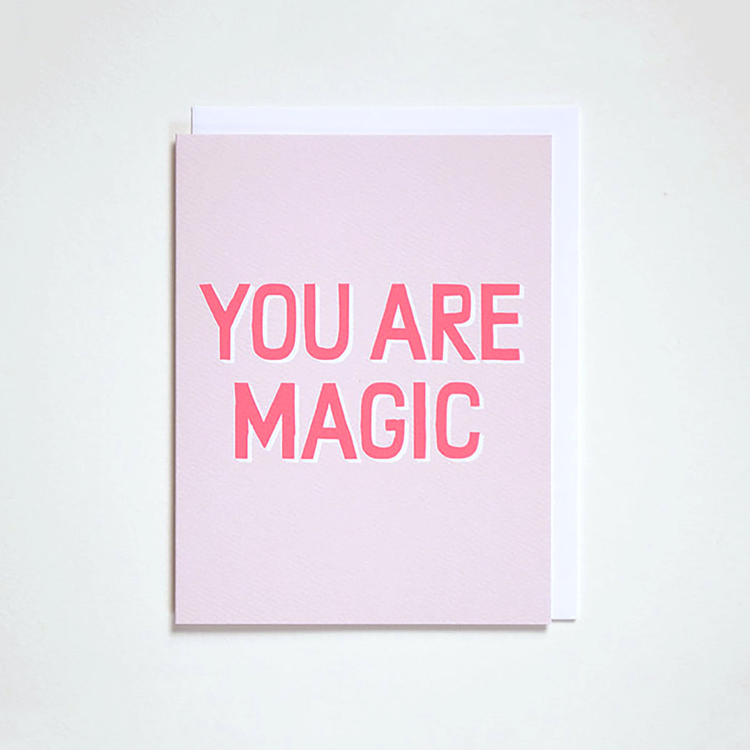 You Are Magic Neon Note Card