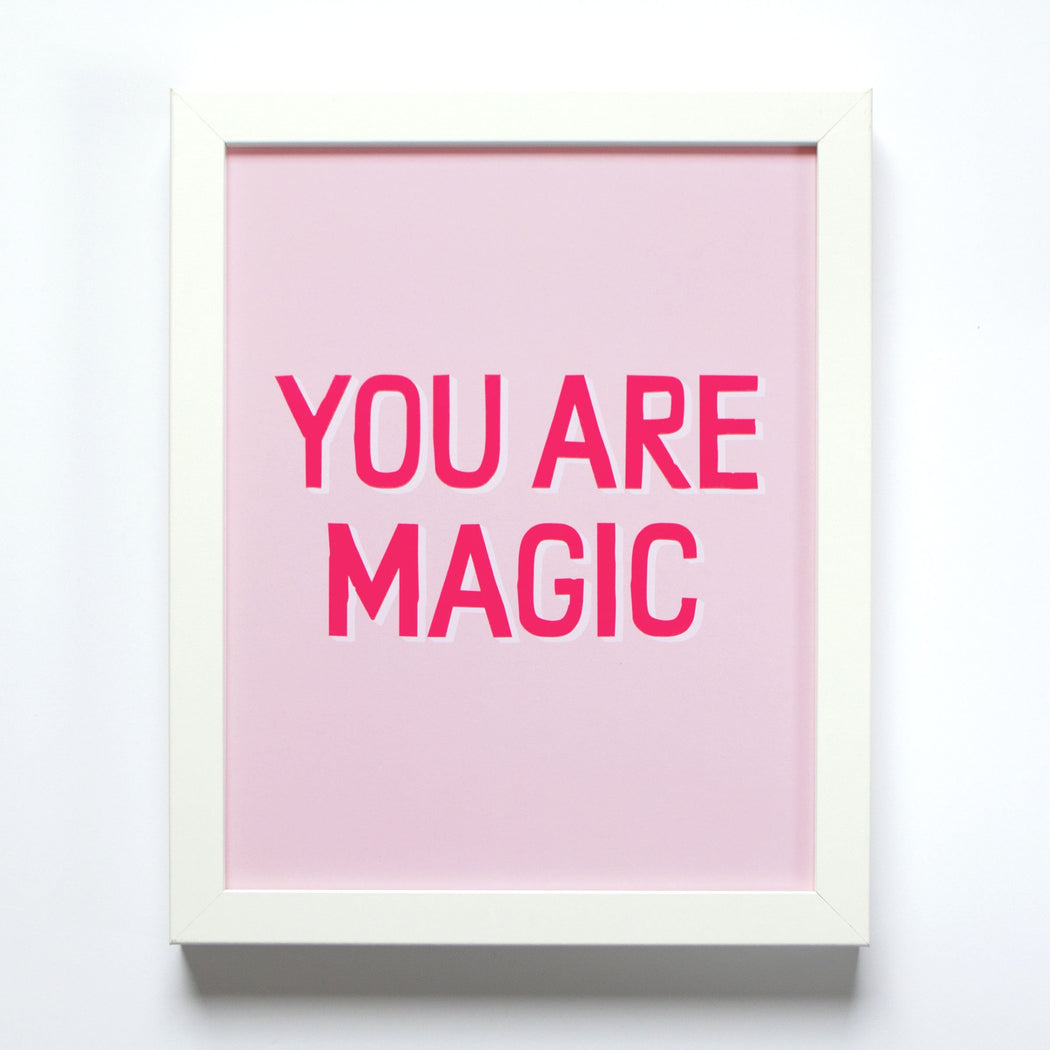 You Are Magic blush pink and neon Small Print