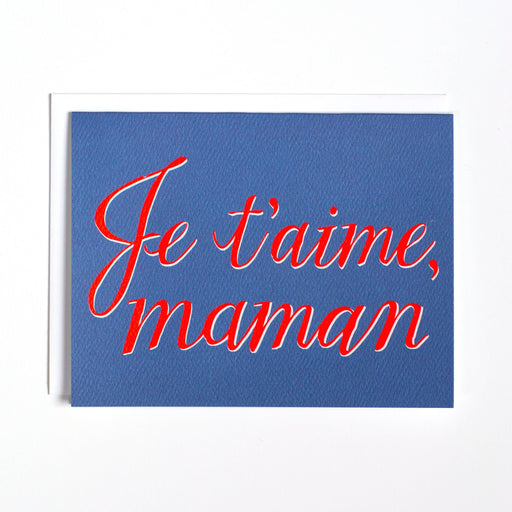 Je t'aime Maman- a special card for your mama - mother's day in French