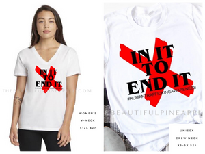 In It to End It Tee