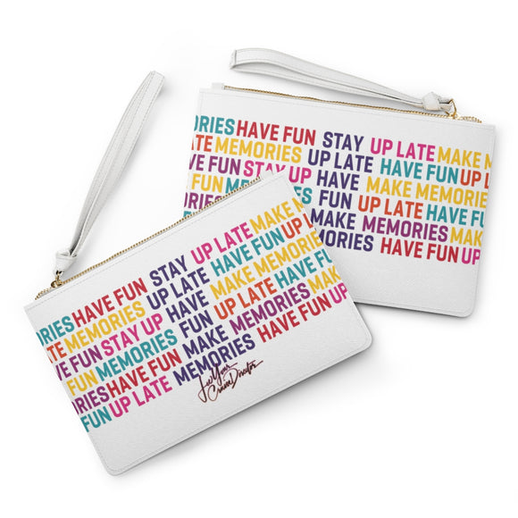Stay Up Late Have Fun Make Memories Color Clutch