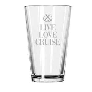 LIVE LOVE CRUISE Etched Pint Glass