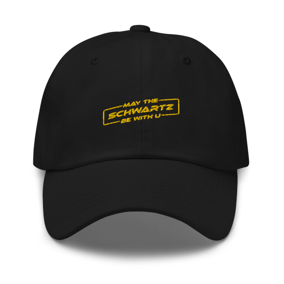 May the Schwartz Be with U Embroidered Cap