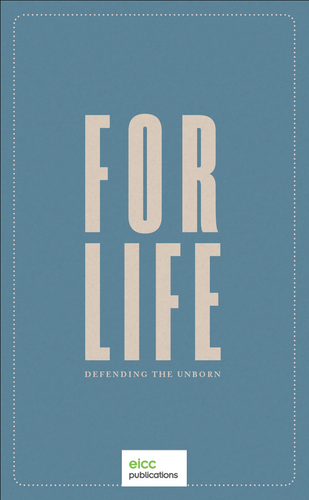 For Life: Defending the Unborn EBOOK