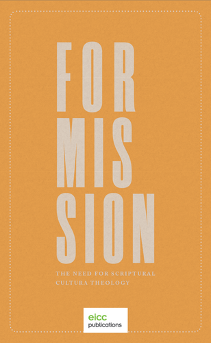 For Mission: The Need for Scriptural Cultural Theology EBOOK