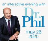 An Interactive Evening With Dr. Phil - The Keg Steakhouse Dinner Package - May 26th, 2020