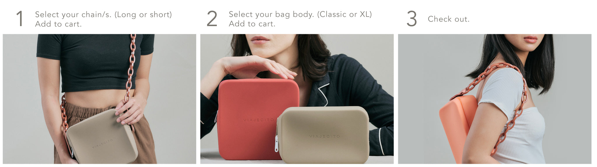 1.) Select your chain/s, 2.) Select your bag body, 3.) Check out