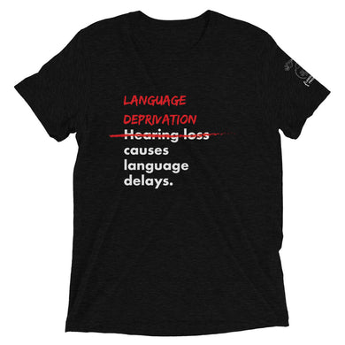 Language Deprivation Short Sleeve T-shirt