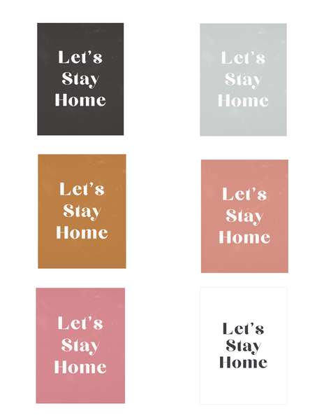 ♡ Let's Stay Home ♡