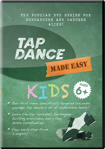 Tap Dance Made Easy: KIDS DVD