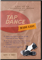 Tap Dance Made Easy Learn To Tap Dance Tap Dancing Lessons