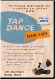 Tap Dance Made Easy Basic -- 10th Anniversary Special Edition (DVD or Digital Version)