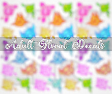 Load image into Gallery viewer, Water Decal - Adults Only Florals