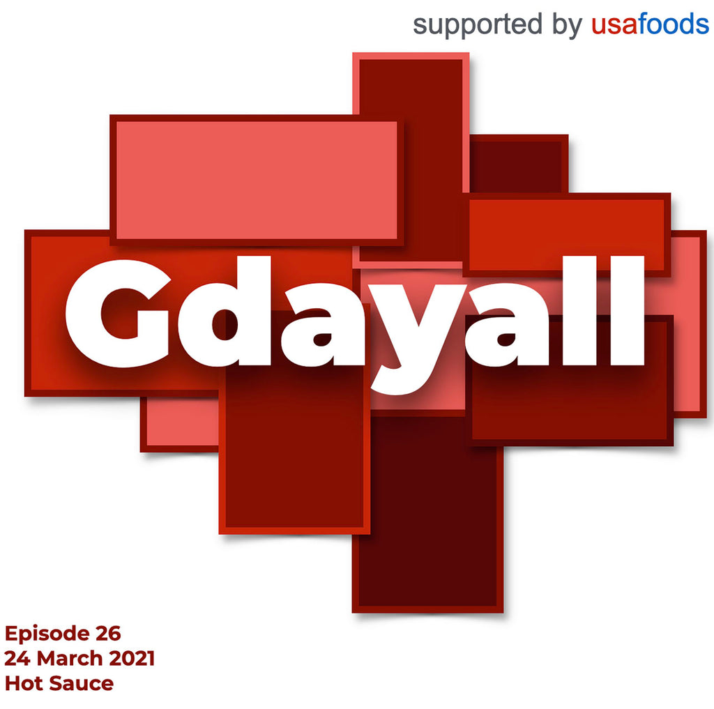 [Gdayall Podcast] Hot Sauce - Episode 26
