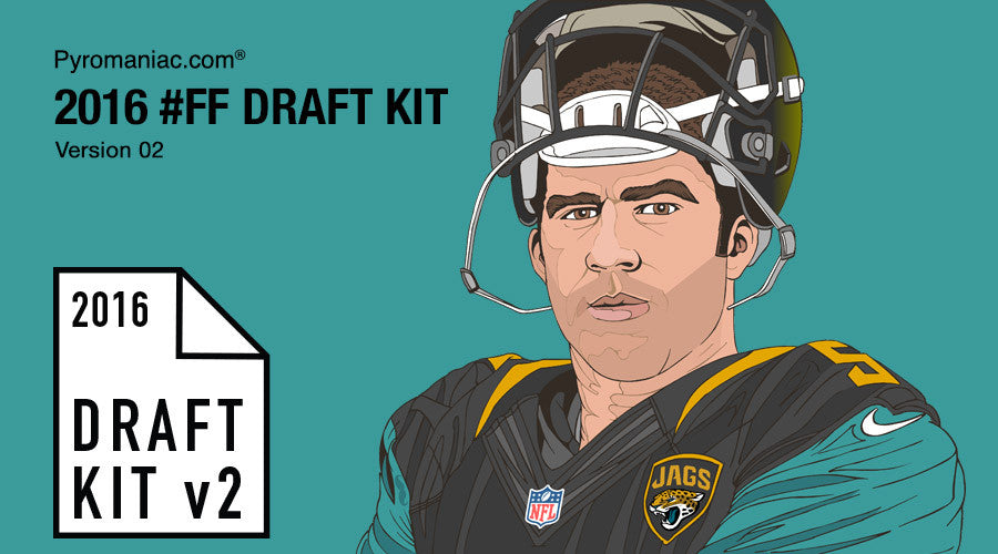2016 Fantasy Football Draft Kit v2 by Pyromaniac.com (04/16/16)