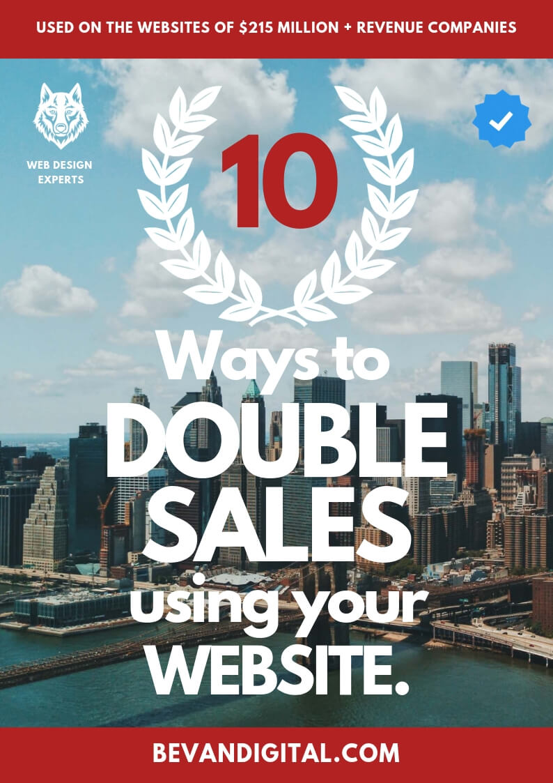 10 Ways to Double Sales Using Your Website Bevan Digital