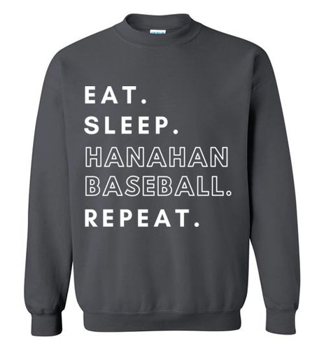 Eat. Sleep. Hanahan Baseball. Repeat. Sweatshirt