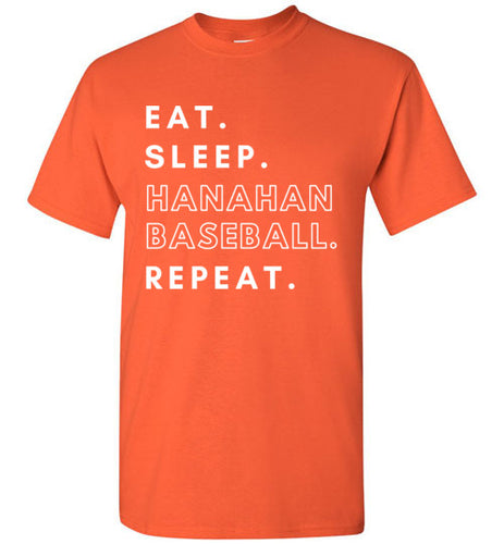 Eat. Sleep. Hanahan Baseball. Repeat. Tee