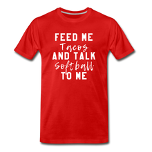Load image into Gallery viewer, Tacos and Softball  Premium T-Shirt - red