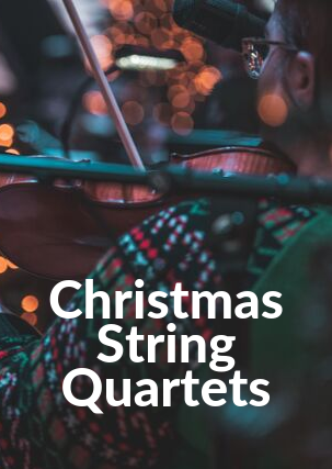 Christmas String Quartet Arrangements