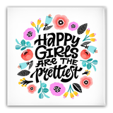 Happy Girls are the Prettiest Pin-Back Buttons