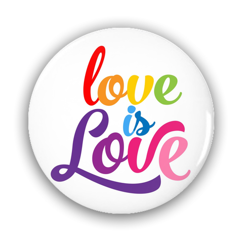Love is Love Pin-Back Buttons