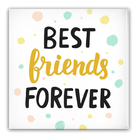 Best Friends Forever Pin-Back Buttons