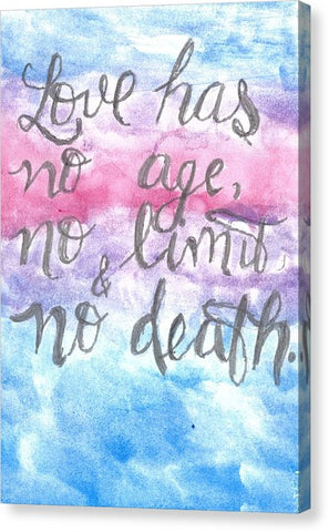 Love Has No Age No Limit And No Death - Canvas Print