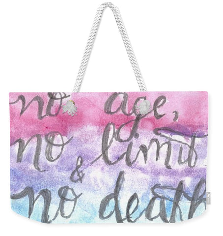 Love Has No Age No Limit And No Death - Weekender Tote Bag