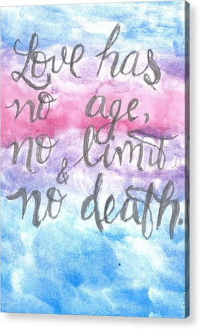 Love Has No Age No Limit And No Death - Acrylic Print