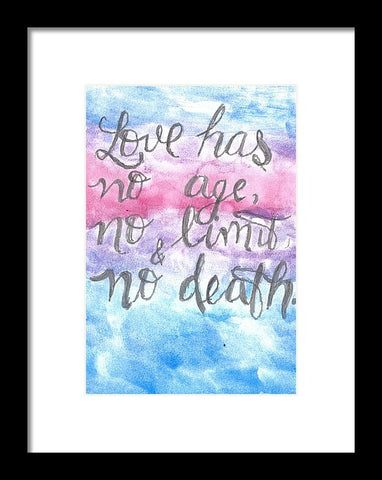Love Has No Age No Limit And No Death - Framed Print