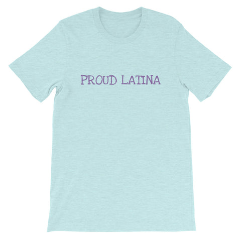 Proud Latina Short-Sleeve Unisex T-Shirt