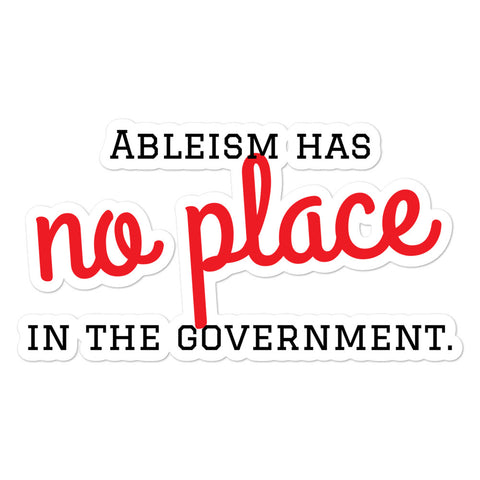 No Place for Ableism Bubble-free stickers
