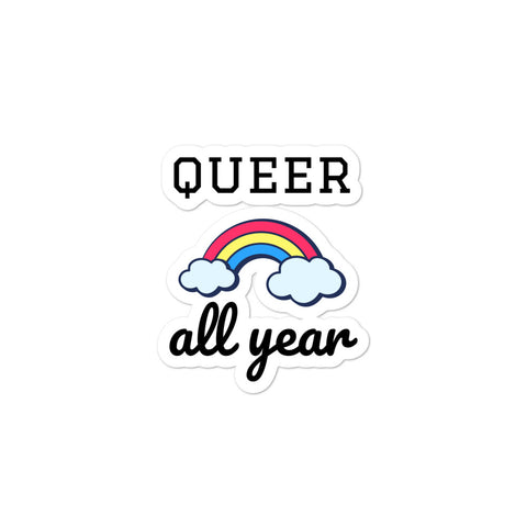 Queer All Year Bubble-free stickers