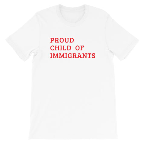 Child of Immigrants Short-Sleeve Unisex T-Shirt