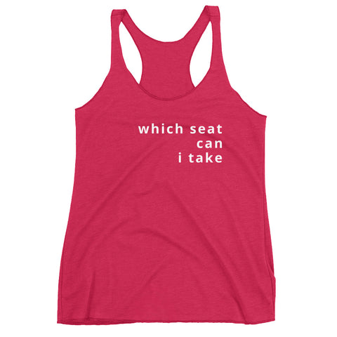 which seat can I take Women's Racerback Tank