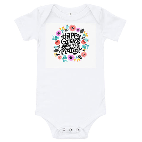 Happy Girls are the Prettiest Infant Bodysuit