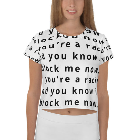 if you're a racist and you know it All-Over Print Crop Tee