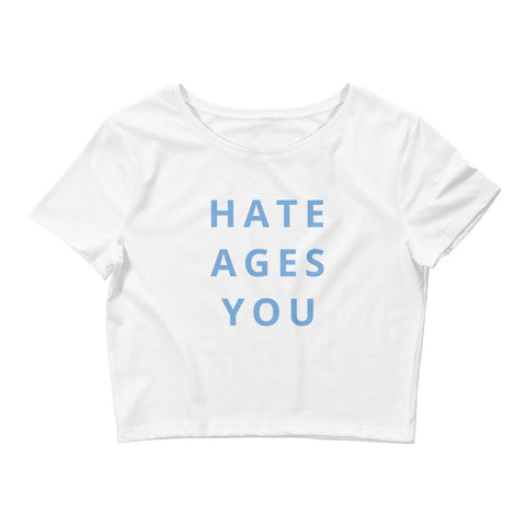 Hate Ages You Women's Crop Tee