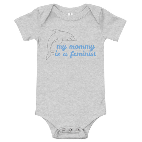 My Mommy is a Feminist Baby Bodysuit